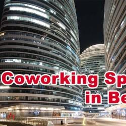 Top Coworking Spaces in Beijing